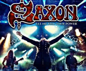 Saxon: Let Me Feel Your Power (Live)