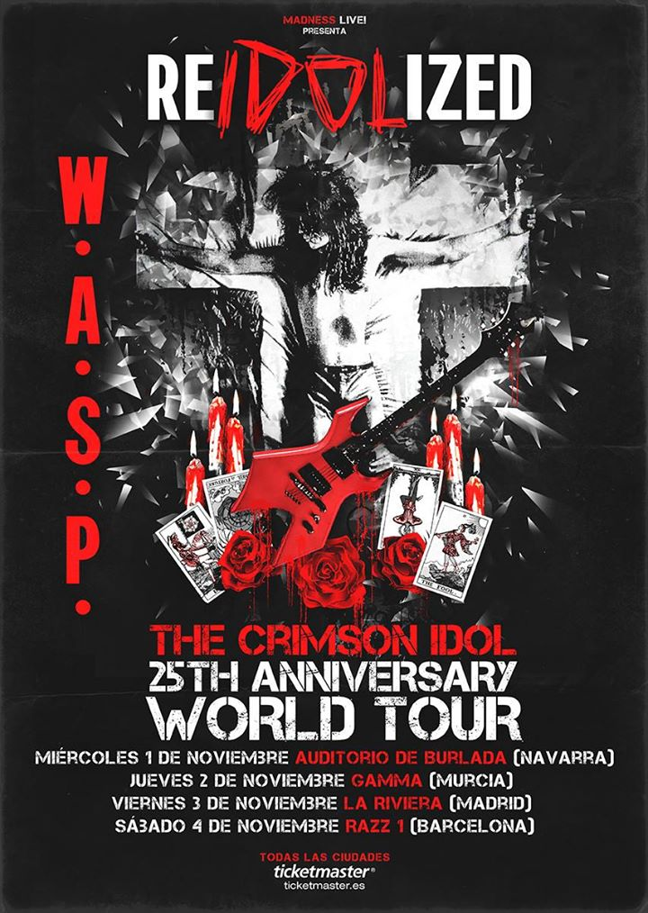 wasp reidolized tour spain crimson idol